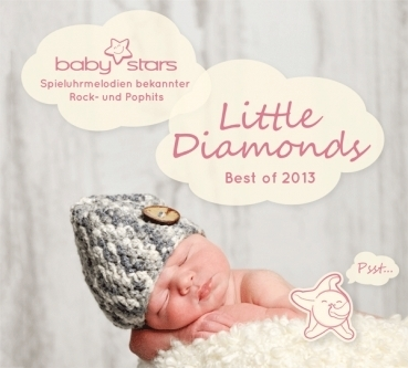 Baby Stars Little Diamonds - Hits 2013 als Spieluhrmelodien
