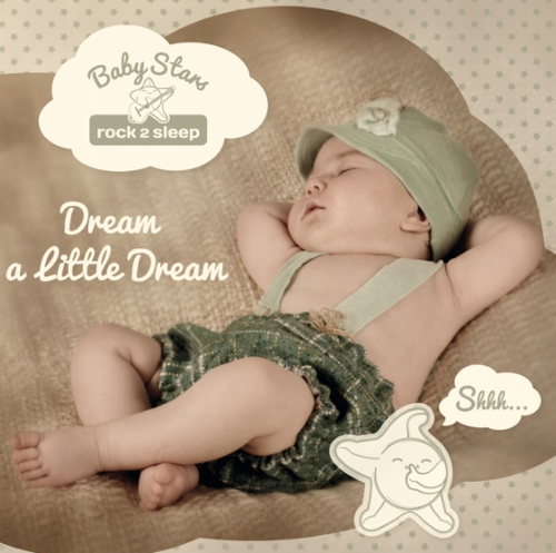 "Baby Stars ""Dream a little dream"""